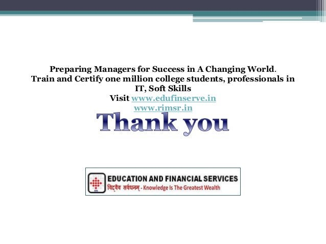 Preparing Managers for Success in A Changing World. Train and Certify one million college students, professionals in IT, S...