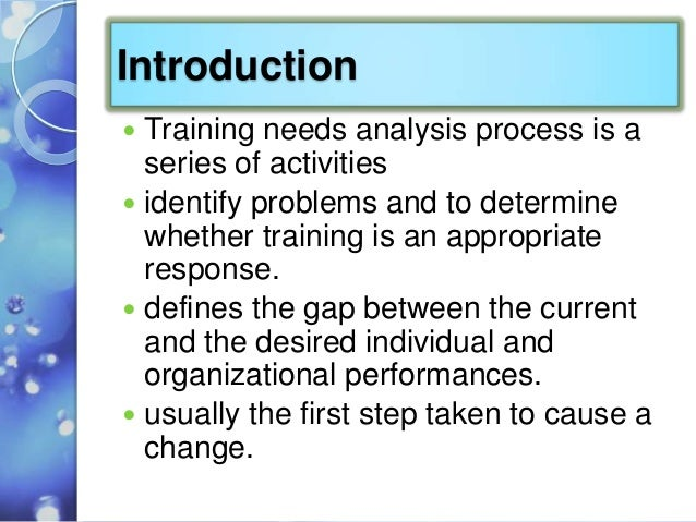training need analysis and evaluation of Pack to set up training projects and our evaluation system we are pleased with training needs analysis worksheet sample author: business performance pty ltd.