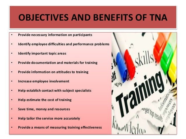 training needs analysis and skills audit Training manual module 2: training needs assessment learning outcomes  a fter completing this module, you should be able to: explain the concept of training needs describe different types and levels of needs explain the importance of identifying the necessary job skills through a task analysis.