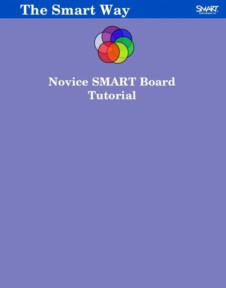 Novice SMART Board Tutorial The Smart Way