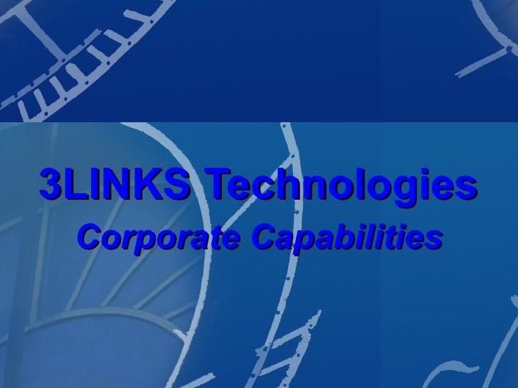 3LINKS Technologies Corporate Capabilities