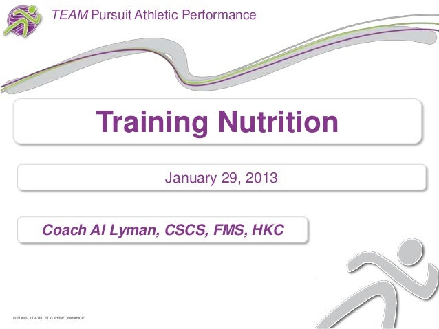 TEAM Pursuit Athletic Performance                                 Training Nutrition                                      ...