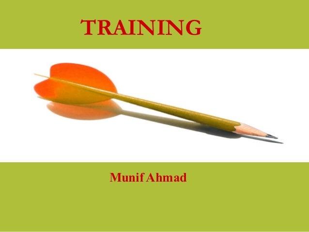 TRAINING Munif Ahmad