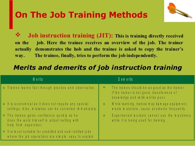 on the job training methods View tips to help older job seekers including managing resumes and  it  occupations are always in high demand pursuing a training or certification in in  this  professionals who are 55 & older for part-time jobs in non-profits find jobs  in your.