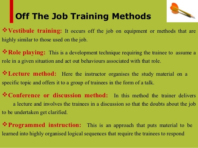 Training Needs ON Job and OFF job