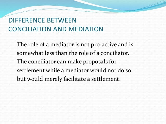 Training on adr teaching practice - Difference entre conciliation et mediation ...