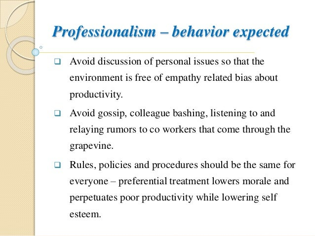 Professionalism U2013 Behavior ...  Professionalism In The Workplace