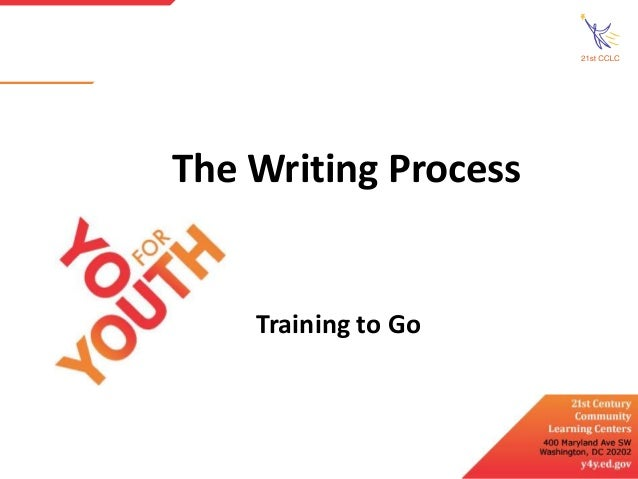 The Writing Process  Training to Go
