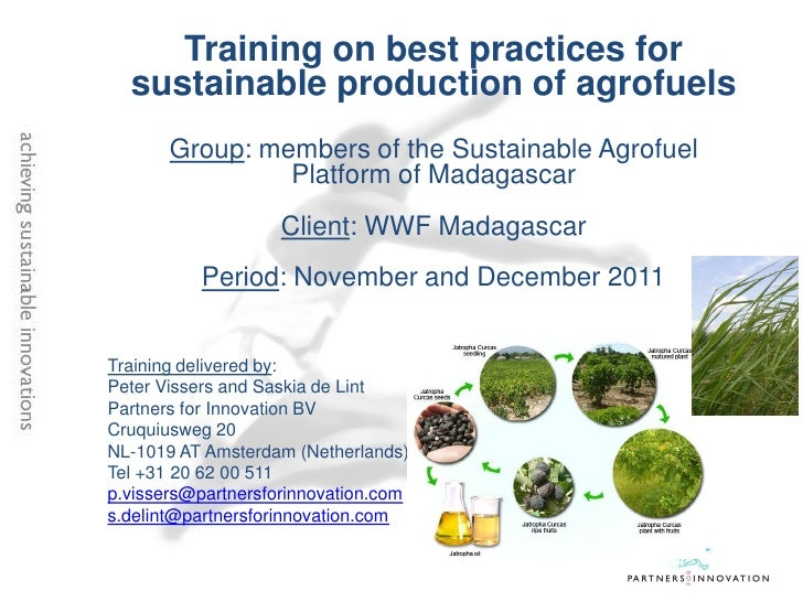 Training on best practices for  sustainable production of agrofuels       Group: members of the Sustainable Agrofuel      ...