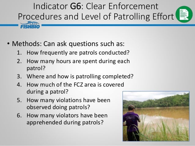 • Methods: Can ask questions such as: 1. How frequently are patrols conducted? 2. How many hours are spent during each pat...