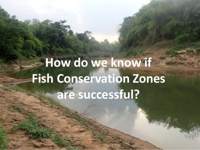 How do we know if Fish Conservation Zones are successful?