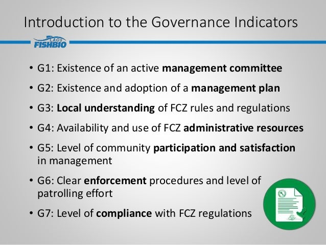 Introduction to the Governance Indicators • G1: Existence of an active management committee • G2: Existence and adoption o...