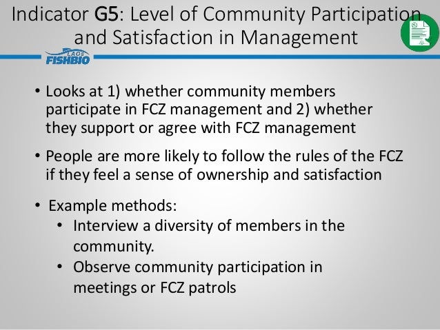 • Looks at 1) whether community members participate in FCZ management and 2) whether they support or agree with FCZ manage...