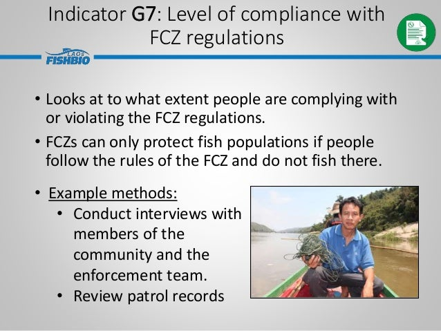 • Looks at to what extent people are complying with or violating the FCZ regulations. • FCZs can only protect fish populat...