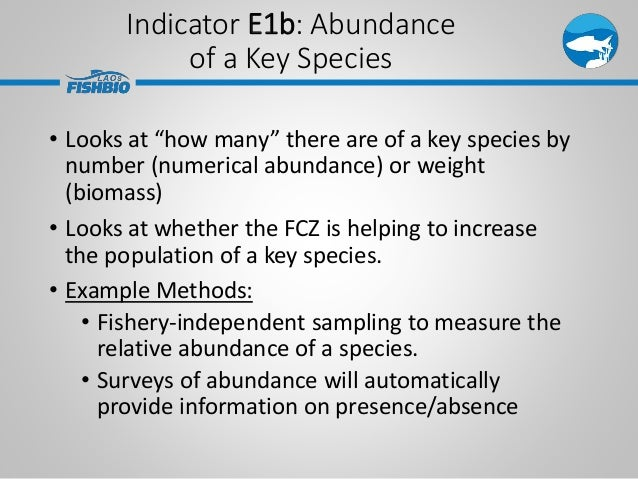 """Indicator E1b: Abundance of a Key Species • Looks at """"how many"""" there are of a key species by number (numerical abundance)..."""