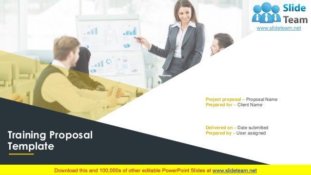 Training Proposal Template Powerpoint Presentation Slides