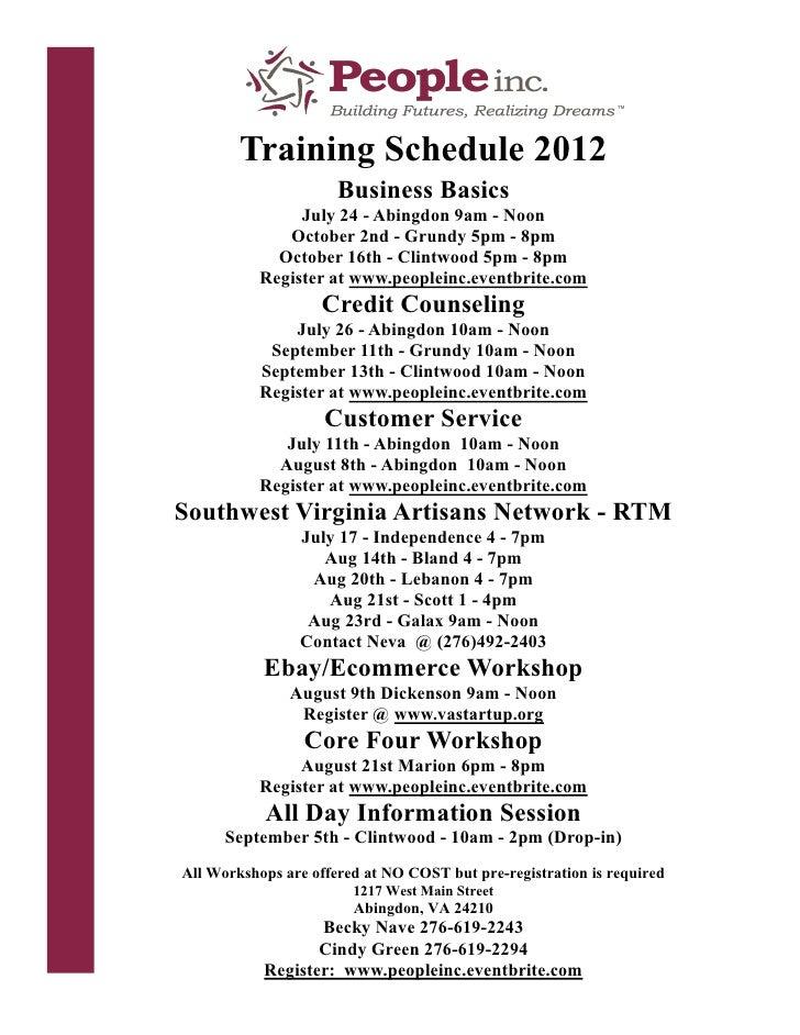Training Schedule 2012                      Business Basics                July 24 - Abingdon 9am - Noon              Octo...