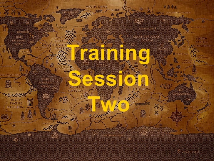 Training Session Two
