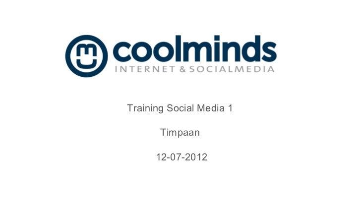 Training Social Media 1       Timpaan      12-07-2012