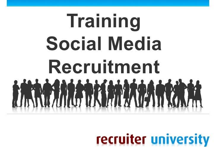 TrainingSocial MediaRecruitment