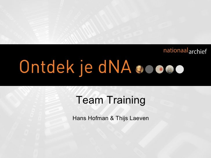 Team Training Hans Hofman & Thijs Laeven