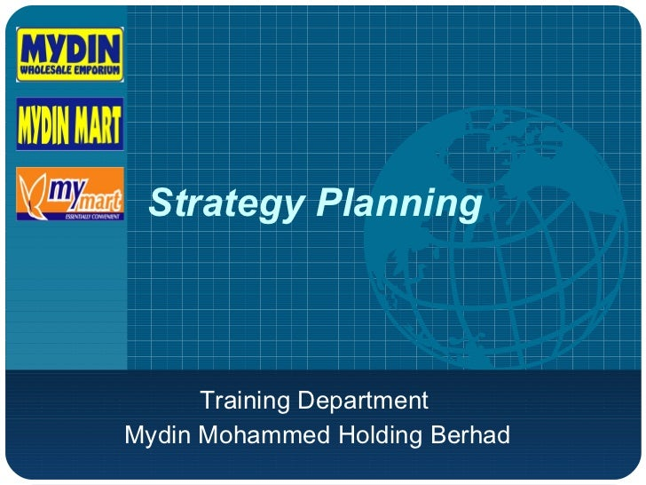 Strategy Planning Training Department  Mydin Mohammed Holding Berhad