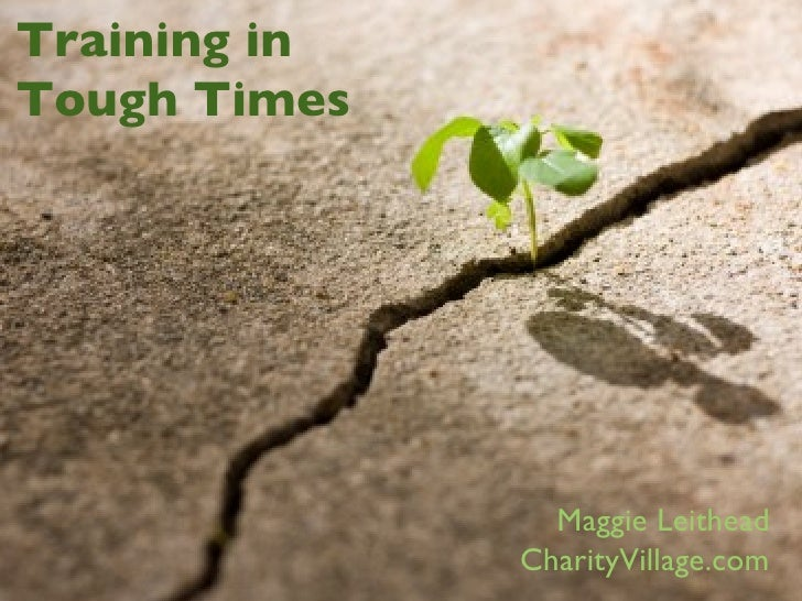 Maggie Leithead CharityVillage.com Training in Tough Times