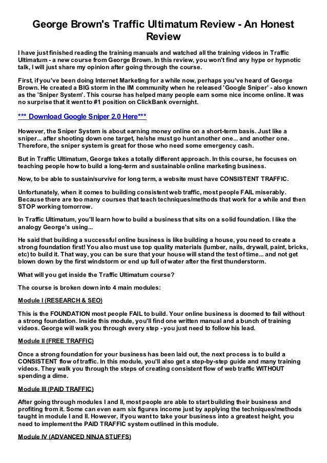 George Browns Traffic Ultimatum Review - An Honest                           ReviewI have just finished reading the traini...