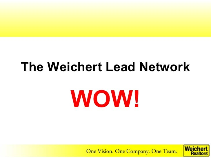 The Weichert Lead Network       WOW!