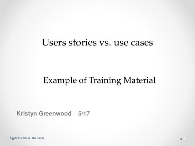 User Story vs  UseCase : Introductory Primer