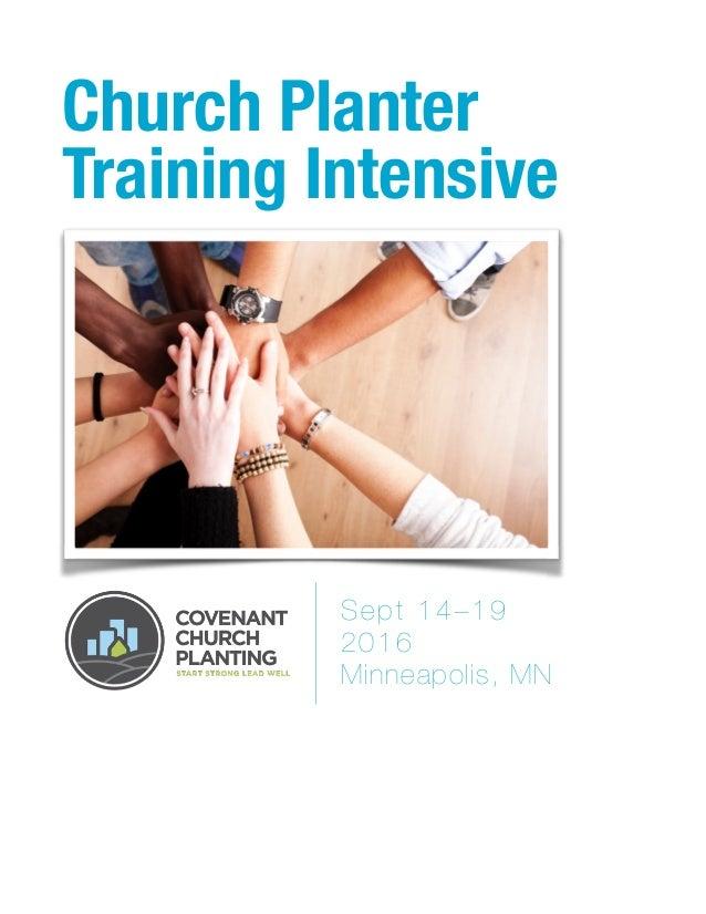 Church Planter Training Intensive Sept 14–19 2016 Minneapolis, MN