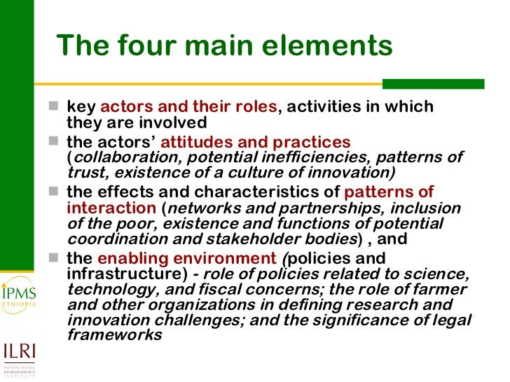The four main elements <ul><li>key  actors and their roles , activities in which they are involved </li></ul><ul><li>the a...