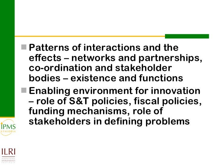 <ul><li>Patterns of interactions and the effects – networks and partnerships, co-ordination and stakeholder bodies – exist...