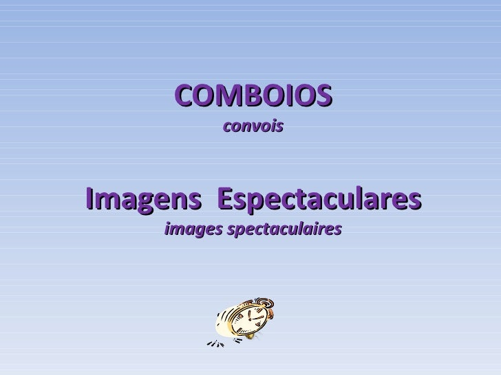 COMBOIOS convois Imagens  Espectaculares images spectaculaires
