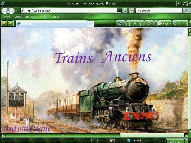 Trains Anciens Automatique