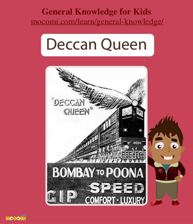 M Deccan Queen General Knowledge for Kids mocomi.com/learn/general-knowledge/