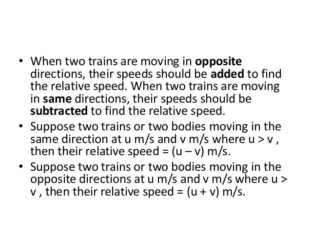 • Example 3. (Refer Problem 13) • Two trains 140m and 160m long run at the speed of 60 km/hr and 40 km/hr respectively in ...