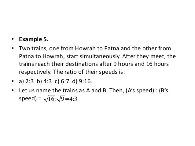 • Length of the train = Speed of the train = Product of speed- Product of times Difference in times Example 8. A train pas...