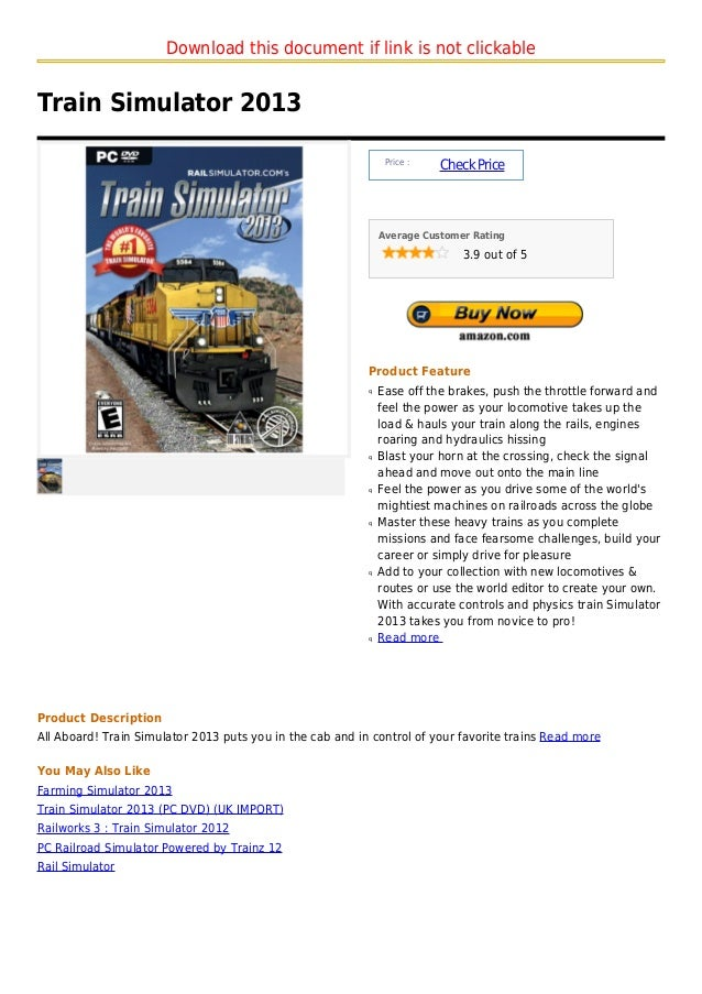 Download this document if link is not clickableTrain Simulator 2013                                                       ...