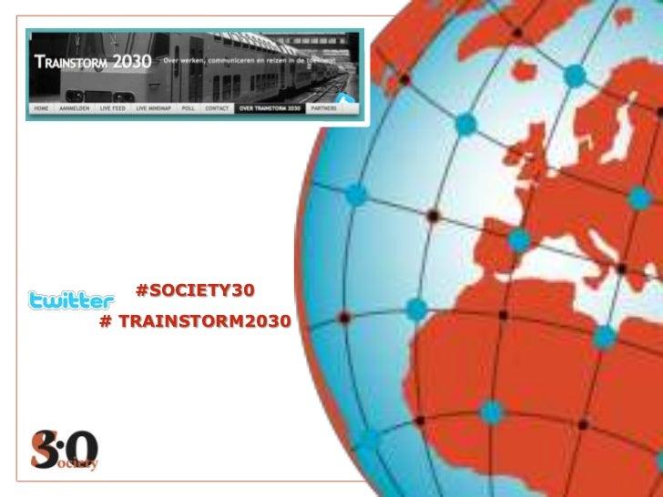 #SOCIETY30# TRAINSTORM2030