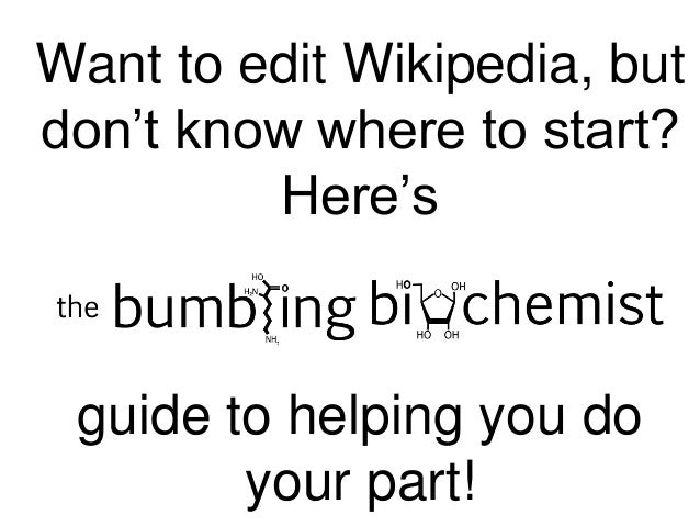 Want to edit Wikipedia, but don't know where to start? Here's guide to helping you do your part!