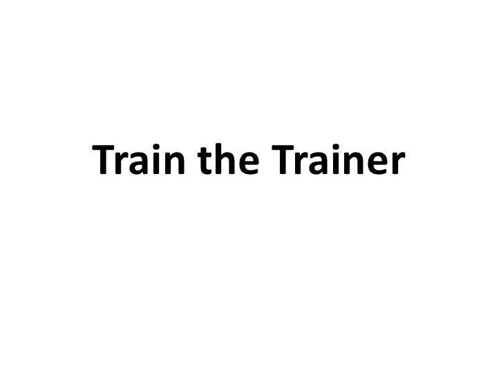 Train the Trainer<br />