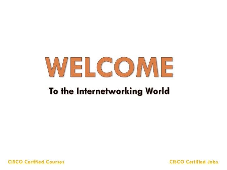 CISCO Certified Courses   CISCO Certified Jobs