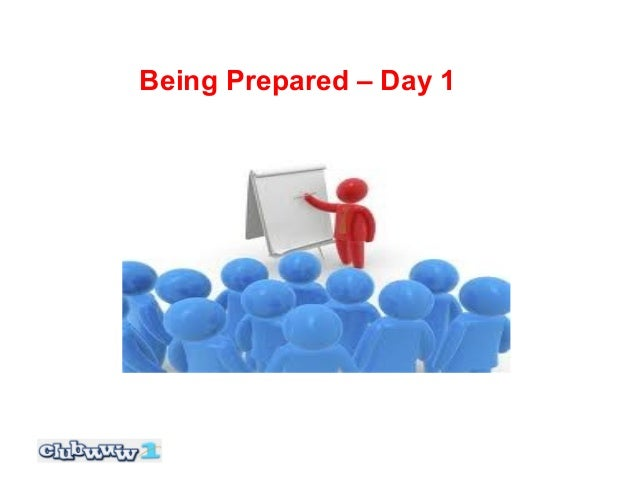 Being Prepared – Day 1