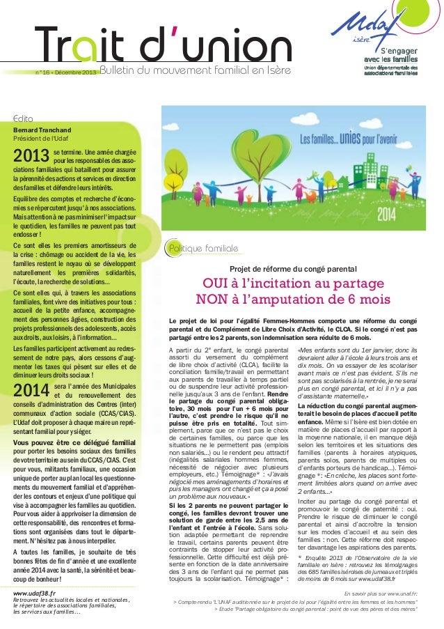 Trait d'union n°16 • Décembre 2013  Bulletin du mouvement familial en Isère  Edito Bernard Tranchand Président de l'Udaf  ...