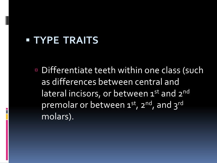 Trait Categories Helpful In Describing Tooth Differences