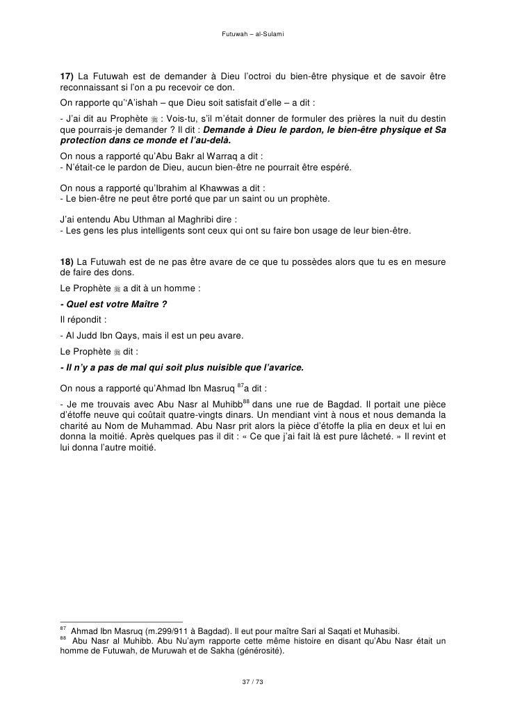 Futuwah – al-Sulami     17) La Futuwah est de demander à Dieu l'octroi du bien-être physique et de savoir être reconnaissa...