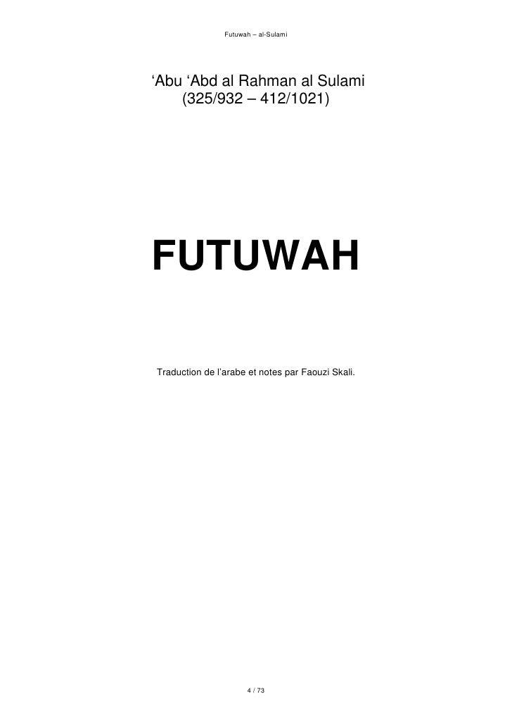 Futuwah – al-Sulami     'Abu 'Abd al Rahman al Sulami     (325/932 – 412/1021)     FUTUWAH  Traduction de l'arabe et notes...