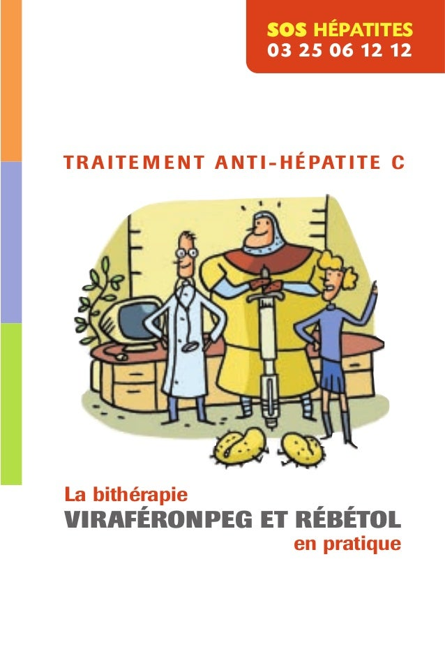 SOS HÉPATITES                          03 25 06 12 12T R A I T E M E N T A N T I - H É PAT I T E CLa bithérapieVIRAFÉRONPE...