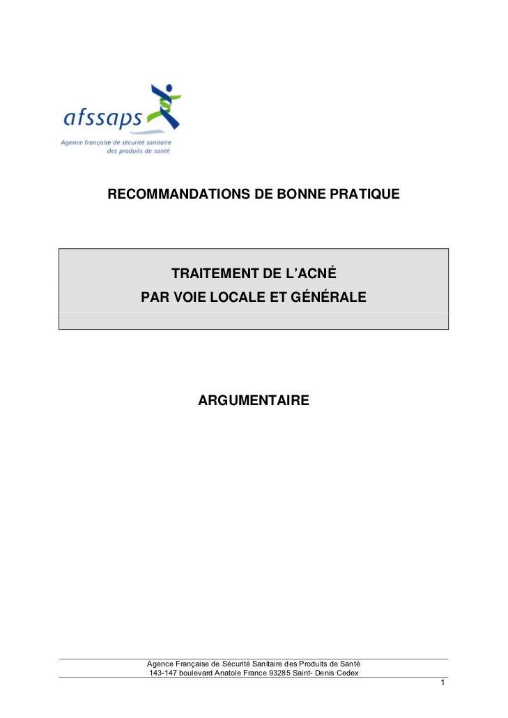 RECOMMANDATIONS DE BONNE PRATIQUE          TRAITEMENT DE L'ACNÉ   PAR VOIE LOCALE ET GÉNÉRALE                  ARGUMENTAIR...